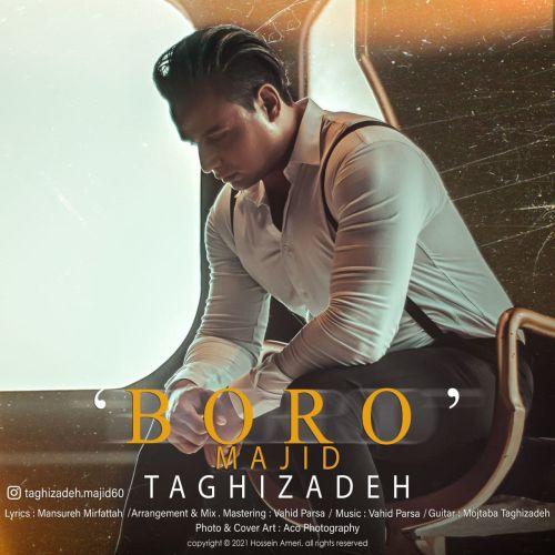 دانلود موزیک جدید مجید تقی زاده برو